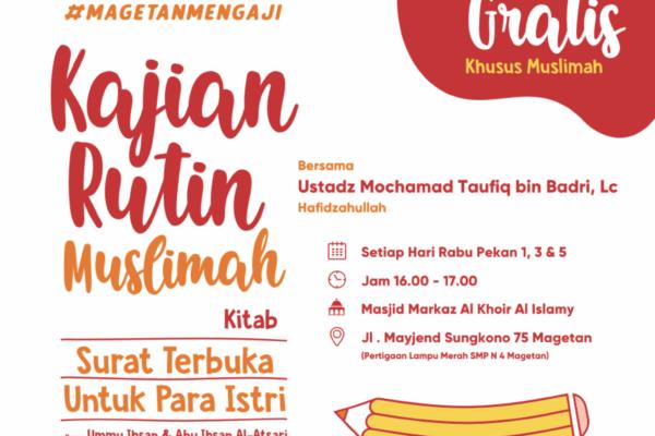 Kajian Muslimah Rabu Ba'da Ashar – Kajian Kitab Surat Terbuka Untuk Istri – Ustadz Muhammad Taufiq Badri, Lc – Pertemuan 4