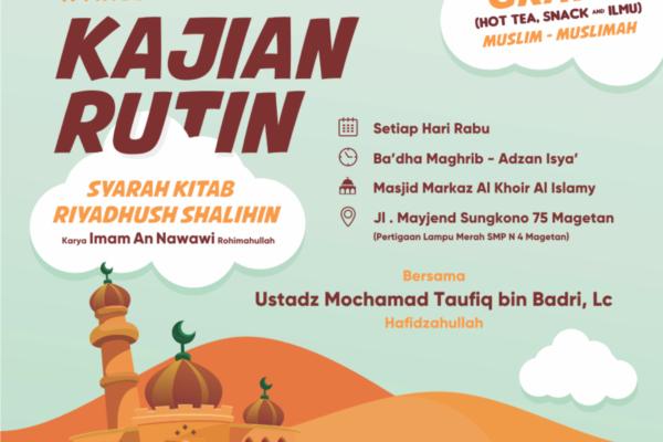 Kajian Kitab Riyadhus Sholihin – Bab 11 Mujahadah [Bersungguh-sungguh] – Ustadz Mochamad Taufiq bin Badri, Lc – Pembahasan ke 4