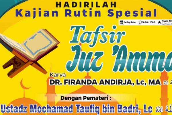 Kajian Kitab Tafsir Juz 'Amma – Ustadz Mochamad Taufiq bin Badri – Pertemuan 4