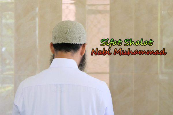 One Day One Hadist ( ODOH 236) Sifat Shalat Nabi Muhammad Shalallahu alaihi wasallam